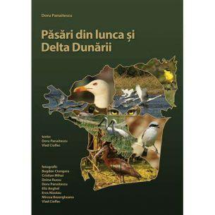 Pasari din Lunca si Delta Dunarii - Autor Doru Panaitescu